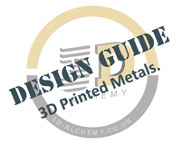 3D Printing Metal - Design Guide
